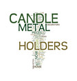 metal candle holders for the antique collector vector image vector image