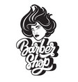 barber shop handwritten lettering hand drawn of vector image