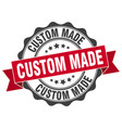custom made stamp sign seal vector image vector image