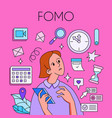 fomo fear missing out concept woman with vector image vector image