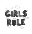 girls rule - fun hand drawn nursery poster vector image vector image
