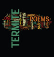 termite poems text background word cloud concept vector image vector image