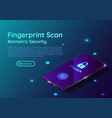 isometric smartphone with fingerprint scaning vector image vector image