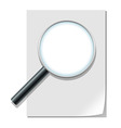 magnifier and paper sheet vector image vector image