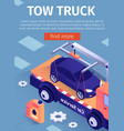 poster for advertising tow truck car assistance vector image vector image
