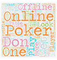 The Differences Between Online Poker and Offline vector image vector image