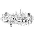 does your pc have worms vector image vector image