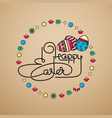 happy easter handwritten lettering with eggs vector image