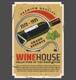 winehouse retro poster with wine bottle on stand vector image