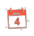 cartoon may 4 calendar icon in comic style vector image vector image