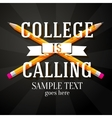 College is calling greeting with two crossed vector image vector image