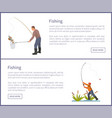 fishing posters set males vector image vector image
