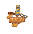 happy fathers day cartoon greeting card vector image vector image