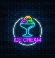 neon glowing sign of icecream in circle frame on vector image vector image