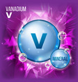 v vanadium mineral blue pill icon vitamin vector image vector image