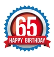 Sixty five years happy birthday badge ribbon vector image