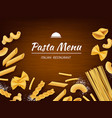 pasta on table italian traditional food macaroni vector image