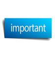 important blue paper sign on white background vector image vector image