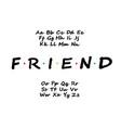 modern bold font alphabet tv series vector image vector image