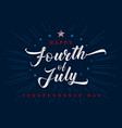 fourth july lettering inscription vector image