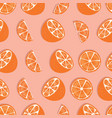 fruit seamless pattern orange halves and slices vector image vector image