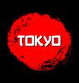 tokyo red sign grunge stamp black vector image