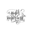winter wonderland - hand lettering inscription vector image