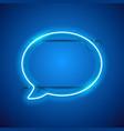 blue neon speak bubble vector image