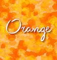 lettering orange background water drop vector image