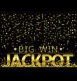 jackpot big win vector image