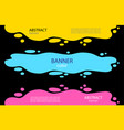set bright abstract banners a puddle water vector image