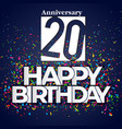 20 happy birthday anniversary colorful ribbon back vector image
