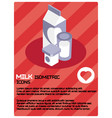 milk color isometric poster vector image