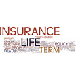 term life insurance with return of premium text vector image vector image