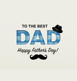 fathers day card design vector image
