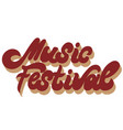 music festival hand drawn lettering isolated vector image vector image