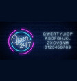 neon open 24 hours 7 days sign in circle shape vector image vector image