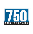 750th anniversary icon birthday logo vector image vector image