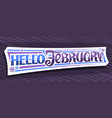 banner hello february vector image vector image