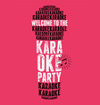 karaoke party typographic vintage grunge poster vector image