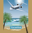 summer vacation card with tropic beach and a plane vector image