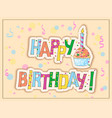 birthday card with cake candle and hand draw text vector image vector image