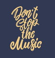 Dont stop music lettering phrase for postcard