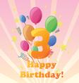 happy birthday 3 years vector image vector image