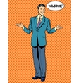 Man businessman welcome business concept vector image