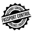 passport control rubber stamp vector image