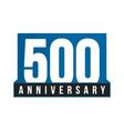 500th anniversary icon birthday logo vector image vector image