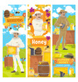 honey from beekeeping farm beekeeper vector image