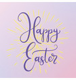 lettering for happy easter vector image vector image