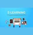 e-learning education online banner with student vector image vector image